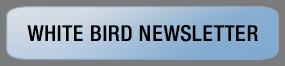 White Bird Newsletter